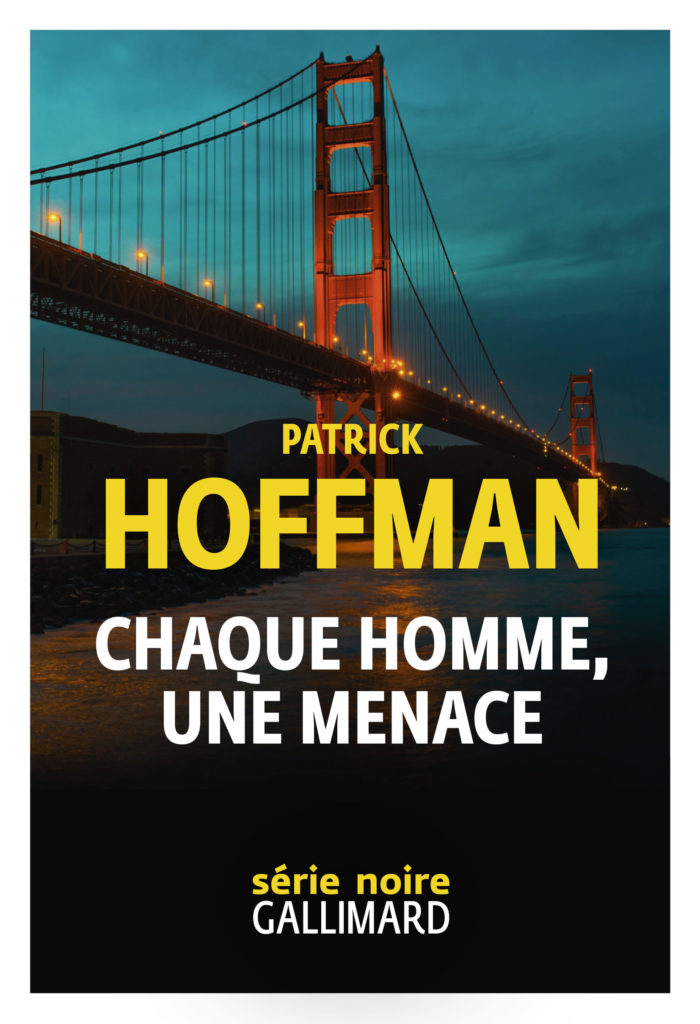 "Addiction  - ""Chaque homme, une menace"", Un roman de Patrick Hoffman"