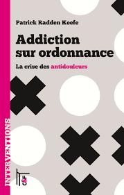Addiction Autres drogues - Addiction sur ordonnance : la crise des anti-douleurs