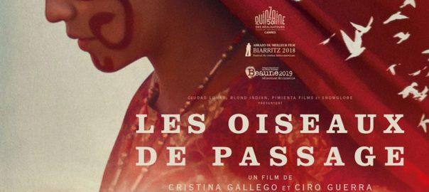"""""""Les oiseaux de passage"""" Un film de Ciro Guerra et Cristina Gallego"""