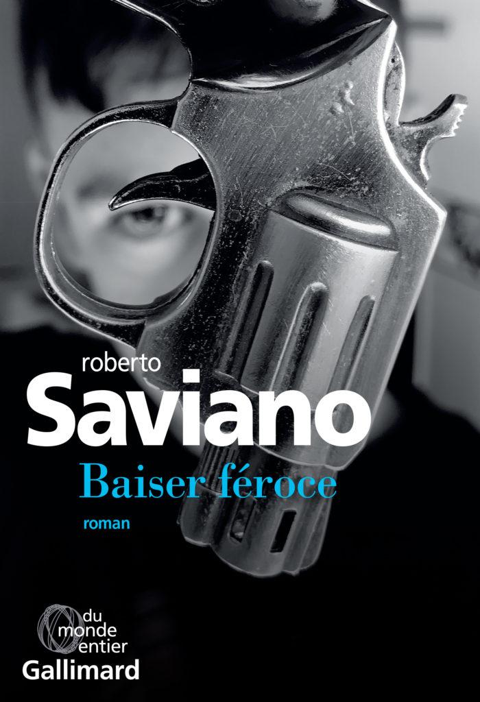 """Addiction Autres drogues - """"Baiser Féroce"""" Un roman de Roberto Saviano"""