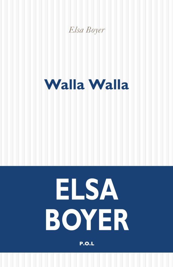 "Addiction Autres addictions comportementales - ""Walla Walla"" Un roman de Elsa Boyer"