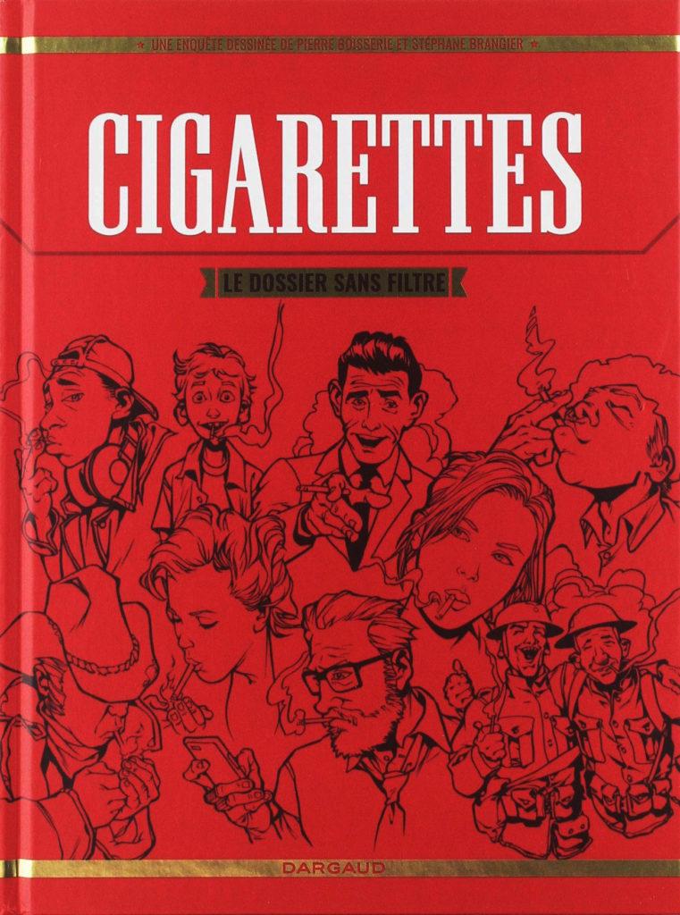 """Addiction  - """"Cigarettes – Le dossier sans filtre"""" Une bande dessinée de Pierre Boissière et Stéphane Brangier"""