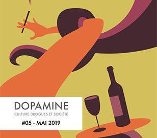 DOPAMINE #05 - Mai 2019