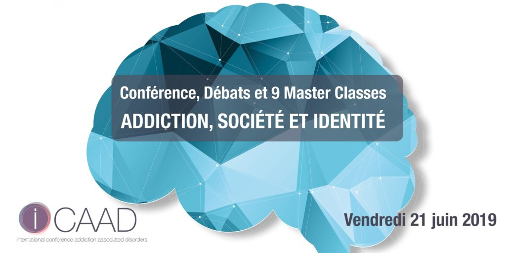 Addiction Alcool - Conférence iCAAD Paris 2019 « Addiction, Société et Identité »