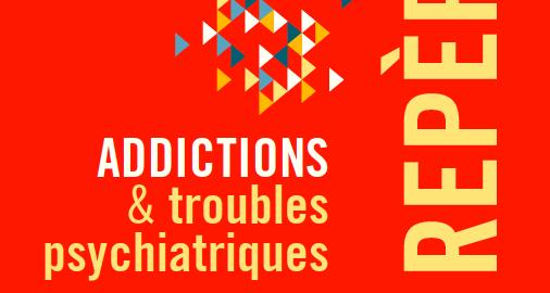 Guide « Addictions et troubles psychiatriques » (Mildeca)