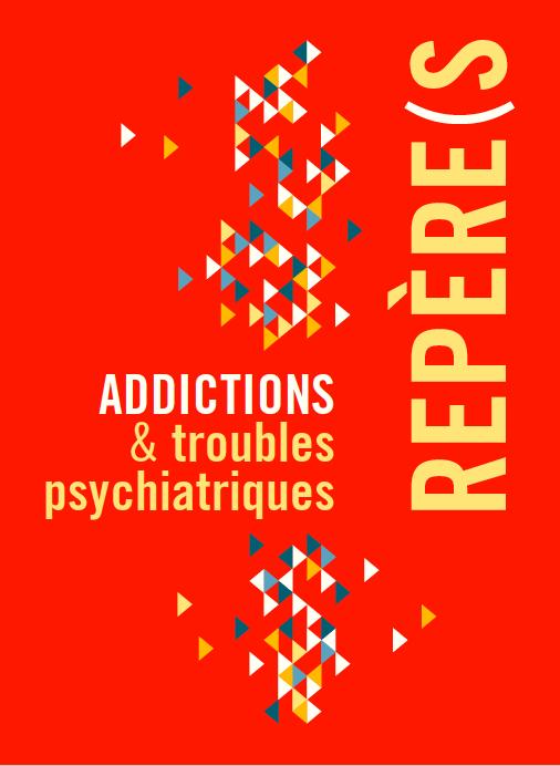 Addiction Toutes les addictions - Guide « Addictions et troubles psychiatriques » (Mildeca)