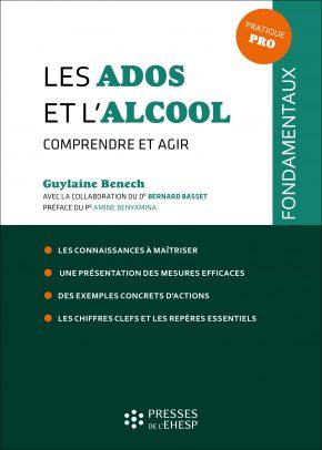 Addiction Alcool - L'alcool : comprendre et agir de Guylaine Benech