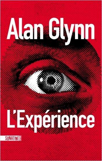 "Addiction Autres drogues - ""L'expérience"" - Un roman de Alan Glynn"
