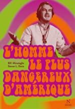 """Addiction Autres drogues - """"L'homme le plus dangereux d'Amérique"""", un ouvrage de Bill Minutaglio et Steven L. Davis"""
