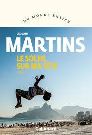 """Addiction Autres drogues - """"Du soleil sur ma tête"""", Recueil de nouvelles de Geovani Martins"""
