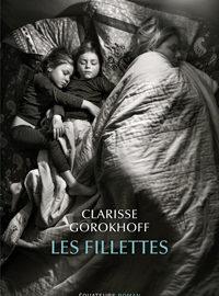 """""""Les fillettes"""", Un roman de Clarisse Gorokhoff"""