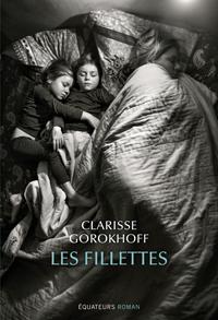 """Addiction Autres drogues - """"Les fillettes"""", Un roman de Clarisse Gorokhoff"""