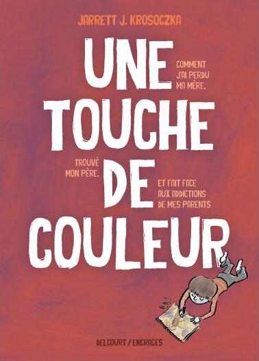 """Addiction Autres drogues - """"Une touche de couleur"""", Une bande dessinée de Jarrett J. Krosoczka"""