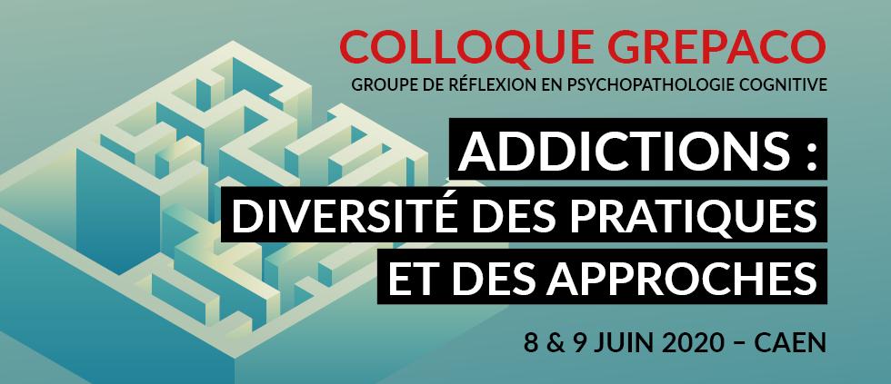 Addiction  - GREPACO 2020 - Addictions : diversité des pratiques et des approches