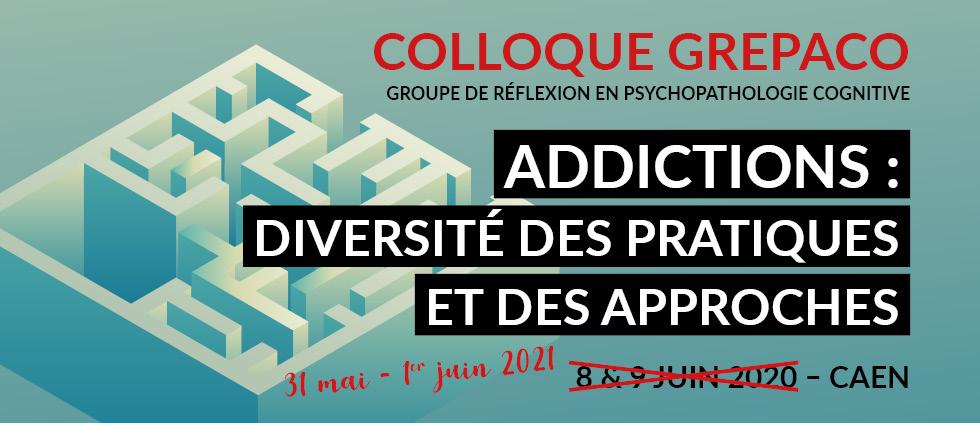 Addiction  - GREPACO 2021 - Addictions : diversité des pratiques et des approches