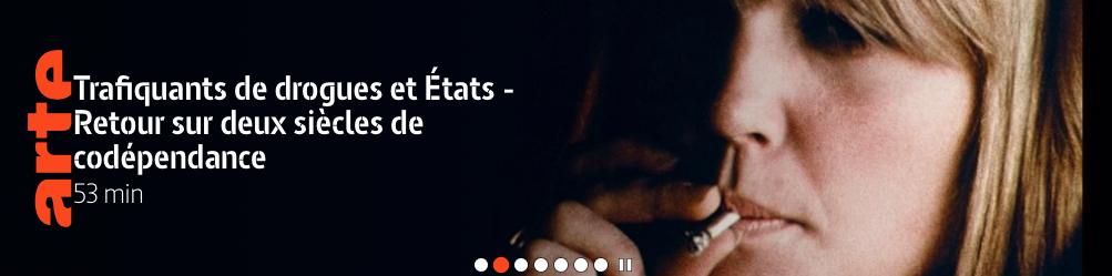 """Addiction Autres drogues - """"Histoire du trafic de drogues"""" Série documentaire en trois parties de Julie Lerat et Christophe Bouquet - Diffusion ARTE"""