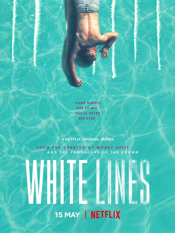 """Addiction  - """"White lines"""" - La nouvelle série du créateur de « La casa de Papel"""