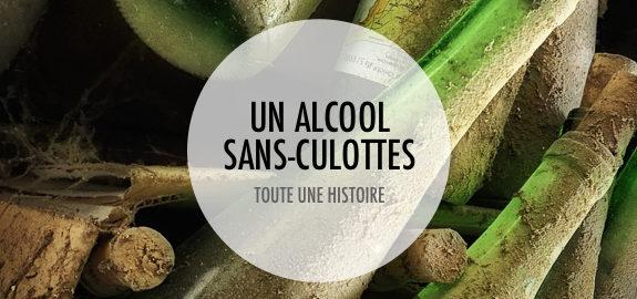 """""""Un alcool sans-culottes"""" - Une lecture de l'essai de Michel Craplet : """" L'ivresse de la Révolution"""" aux éditions Grasset"""